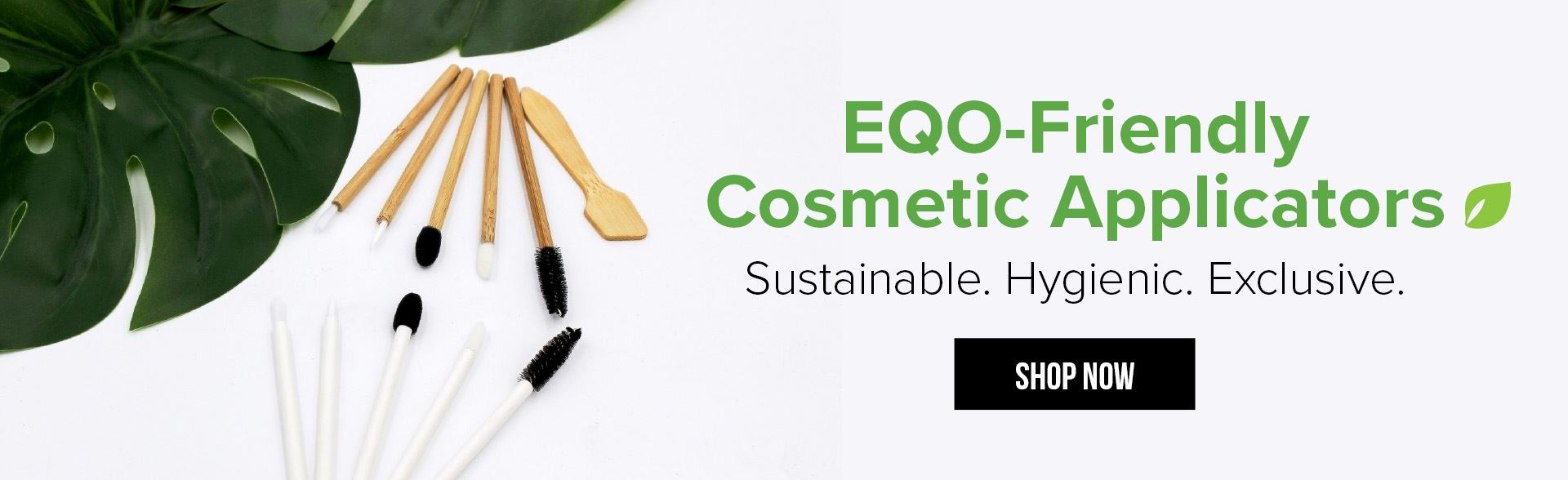 EQO-Friendly Cosmetic Applicators - Sustainable - Hygienic - Exclusive - Shop Now