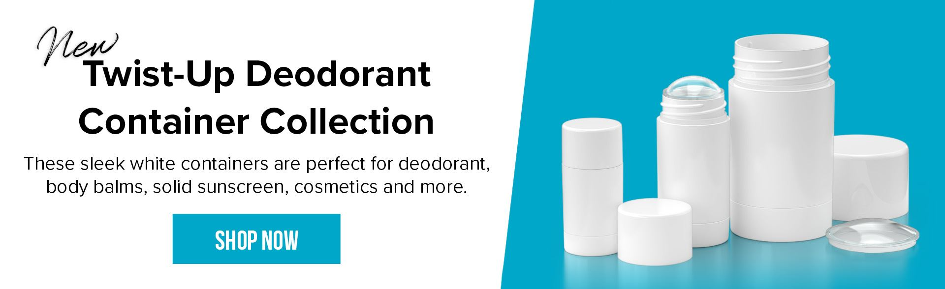 New Twist-up Deodorant Container Collection. These sleek white containers are perfect for deodorant, body balms, solid sunscreen, cosmetics and more. - Shop Now.